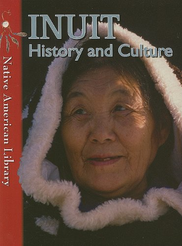 Inuit History and Culture (Native American Library)