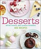 More than 400 delicious dessert ideas and recipes.       Desserts pairs 68 classic desserts from around the world with step-by-step photography and ideas for variations — in all this cookbook packs in more than 400 recipes.       You c...