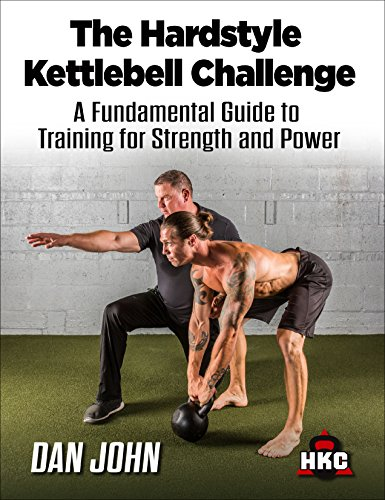 The Hardstyle Kettlebell Challenge: A Fundamental Guide To Training For Strength And Power cover