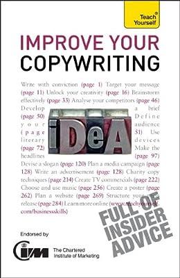 Improve Your Copywriting: A Teach Yourself Guide