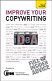 img - for Improve Your Copywriting: A Teach Yourself Guide book / textbook / text book