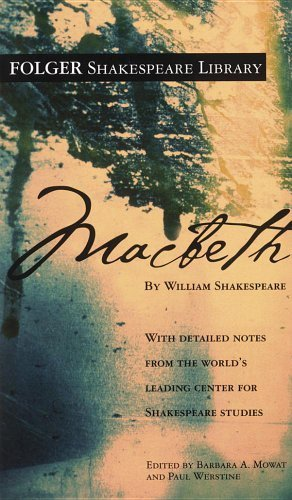 Macbeth (Folger Shakespeare Library) by Shakespeare, William (2003) Perfect Paperback