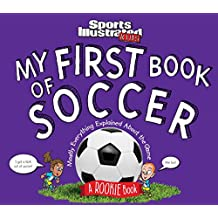My First Book of Soccer: A Rookie Book (A Sports Illustrated Kids Book)