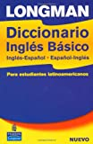 Longman Diccionario Ingles Basico, Ingles-Espanol, Espanol-Ingles, Joshua  Longman and William Longman, 0582823277