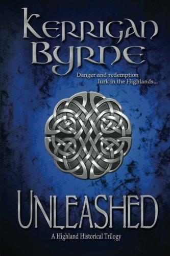 Unleashed: A Highland Historical Trilogy