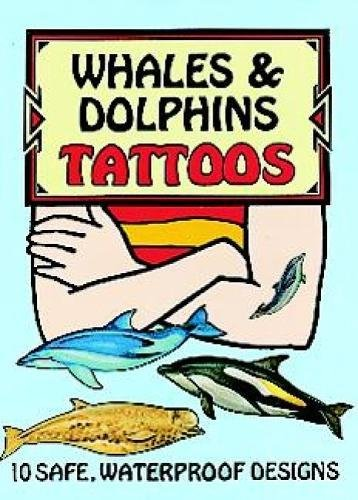 Whales and Dolphins Tattoos (Dover Tattoos) (Tattoo Dolphin)