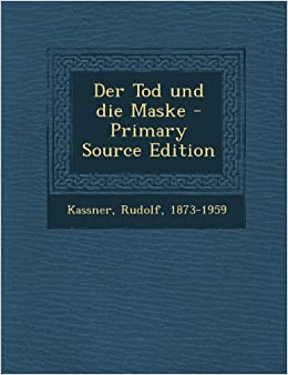 Der Tod Und Die Maske (Cambridge Studies in Renaissance Literature and Culture)