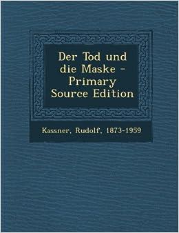 Book Der Tod Und Die Maske (Cambridge Studies in Renaissance Literature and Culture)