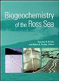 Biogeochemistry of the Ross Sea, , 0875909728