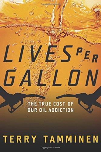 lives-per-gallon-the-true-cost-of-our-oil-addiction