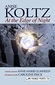 At the Edge of Night por Anise  Koltz