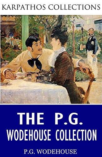 The P.G. Wodehouse Collection by [P.G. Wodehouse]