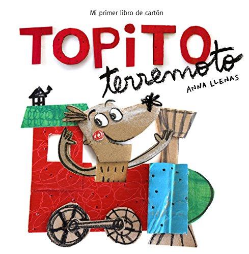 Topito Terremoto (Pequenas manitas) Mi primer libro de carton