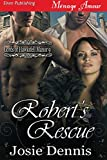 Robert's Rescue [Lords of Hawksfell Manor 9] (Siren Publishing Menage Amour)