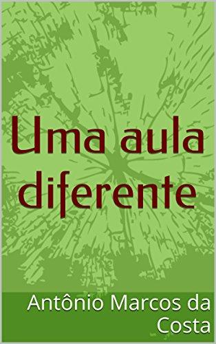 Uma aula diferente (O professor Livro 1)
