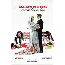 Zombies Need Love, Too
