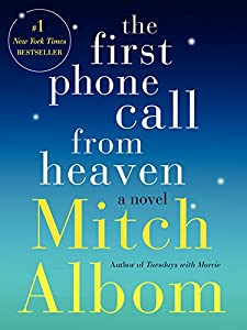 Paperback The First Phone Call from Heaven Book
