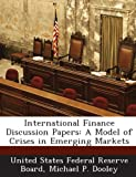 International Finance Discussion Papers, Michael P. Dooley, 128873347X