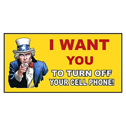 i-want-you-to-turn-off-your-cell-phone-workplace-decal-sticker-store-sign-95-x-24-inches