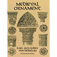 Medieval Ornament: 950 Illustrations (Dover Pictorial Archive)