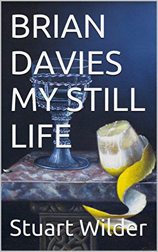 - BRIAN DAVIES  MY STILL LIFE: French Wines and Food in Art.