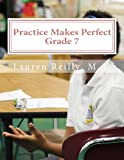 img - for Practice Makes Perfect: Grade 7 (Practice Makes Perfect Education) book / textbook / text book