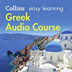 Greek Easy Learning Audio Course: Learn to speak Greek the easy way with Collins | Athena Economides,Rosi McNab