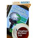 Galactic Geographic (Volume 1)