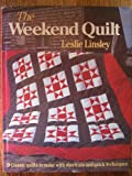 The Weekend Quilter, Leslie Linsley, 0312860161