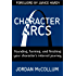Character Arcs: Founding, forming and finishing your character's internal journey (Writing Craft Series Book 1)