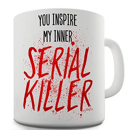 15 OZ Ceramic Novelty Mug You Inspire My Inner Serial Killer