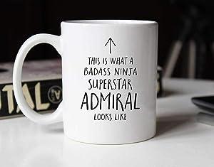 Ceramic Coffee Mug Tea Mug Gift This is What a Badass Ninja Superstar Admiral