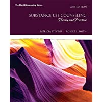 Substance Use Counseling: Theory and Practice