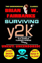 Surviving Y2K: Staying on Top in a World Turned Upside Down