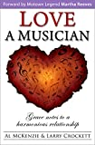 Love a Musician: Grace notes to a more harmonious relationship