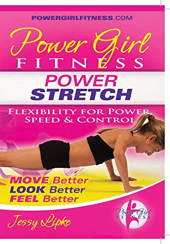 Power Girl Fitness - POWER STRETCH -Flexibility for Power, Speed and Control DVD