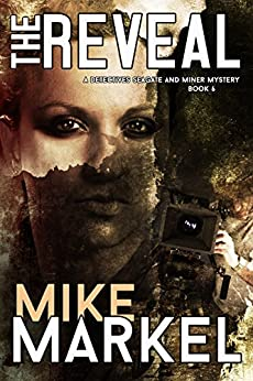 The Reveal: A Detectives Seagate and Miner Mystery (Book 6) by [Markel, Mike]