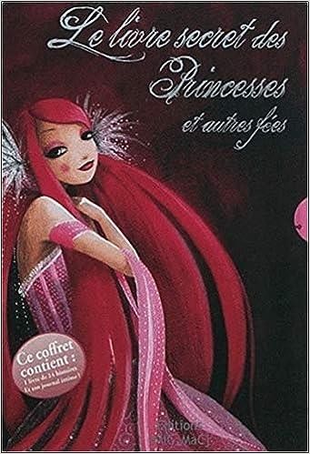 L'histoire secrète de princesses fées