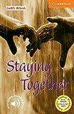 Staying Together: Level 4, 1.900 Wörter