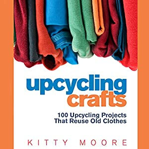 Upcycling Crafts Audiobook