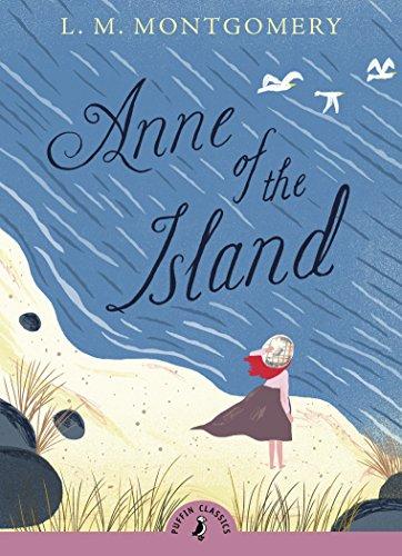 Anne of the Island (Puffin Classics) [L. M. Montgomery] (Tapa Blanda)