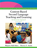 Content-Based Second Language Teaching and Learning: An Interactive Approach (Pearson Resources for Teaching English Learners)