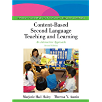 Content-Based Second Language Teaching and Learning: An Interactive Approach (2-downloads) (Pearson Resources for Teaching English Learners)