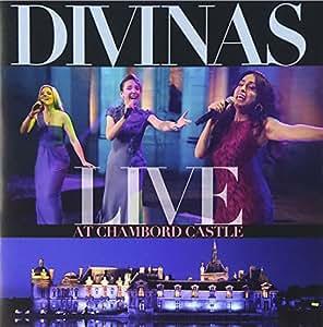Divinas: Live At Chambord Castle