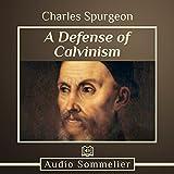 #4: A Defense of Calvinism