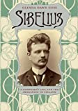 Sibelius : A Composer's Life and the Awakening of Finland, Goss, Glenda Dawn, 022600547X