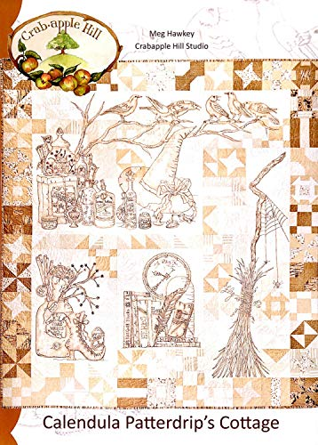 Calendula Patterdrip's Cottage Embroidery Pattern by Meg Hawkey from Crabapple Hill Studio #319 66.5