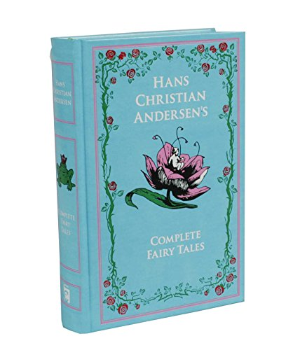 Hans Christian Andersen's Complete Fairy Tales (Leather-bound Classics) ()