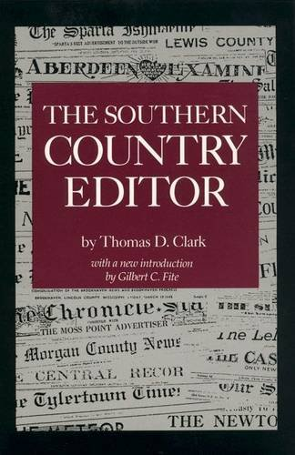 The Southern Country Editor (Southern Classics)