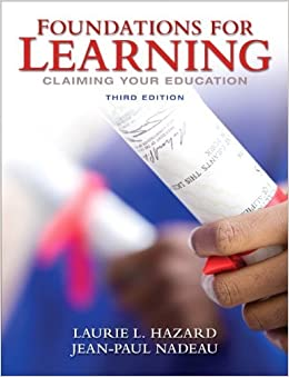 Book Foundations for Learning by Hazard, Laurie L., Nadeau, Jean-Paul. (Prentice Hall,2011) 3rd EDITION